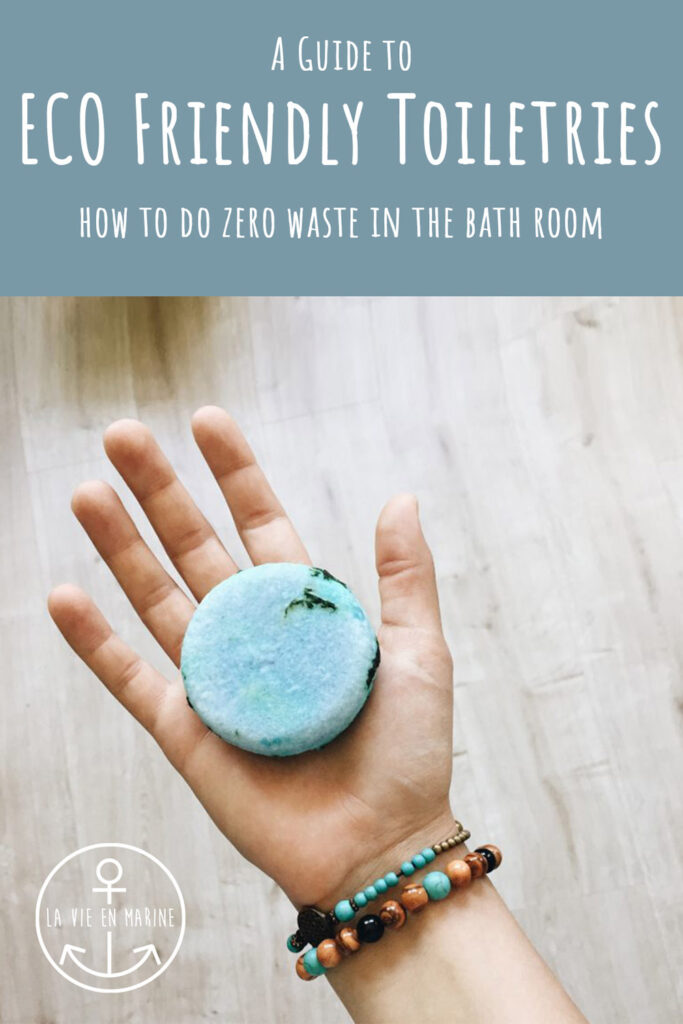 A Guide to Eco Friendly Toiletries - La Vie En Marine