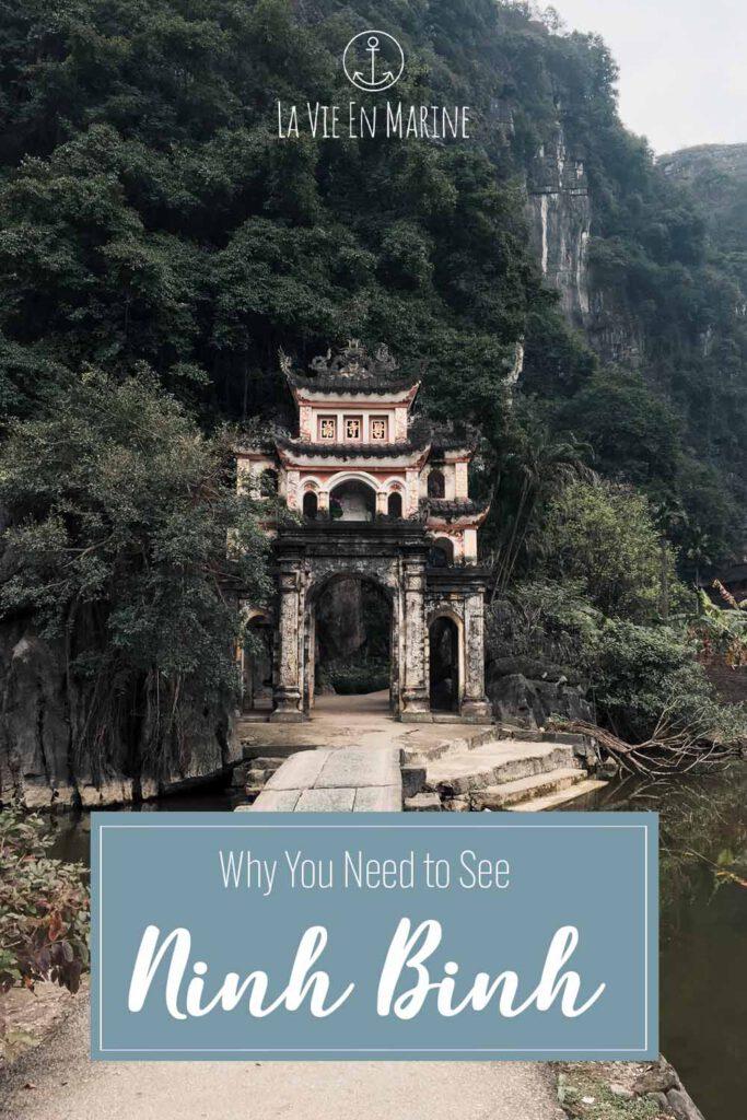 Why You Need to See Ninh Binh - La Vie En Marine
