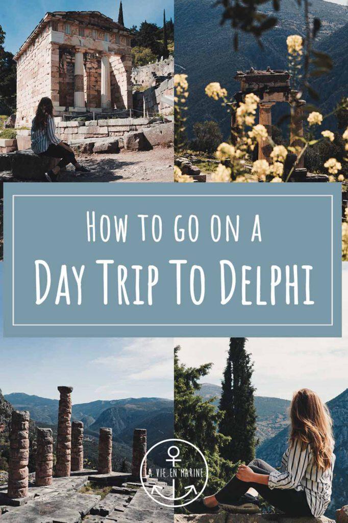 How To Go On a Day Trip to Delphi - La Vie En Marine