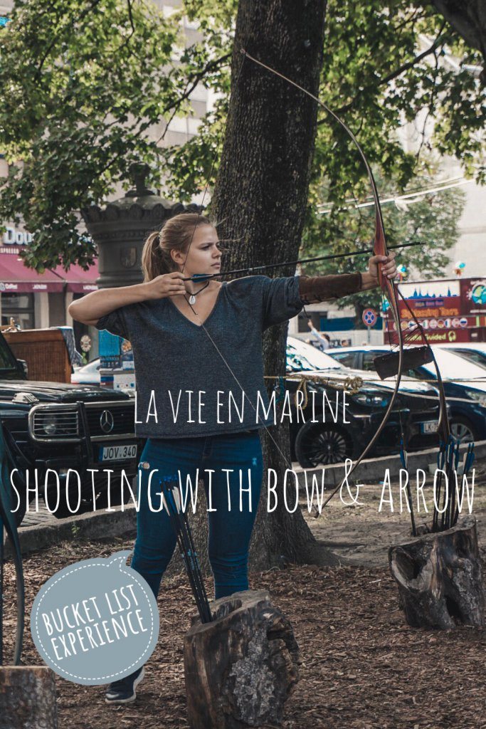 Pursuing my Bucket List: Shoot With Bow And Arrow - La Vie En Marine