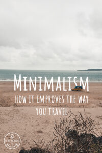 How Minimalism Helps You to Travel Better - La Vie En Marine