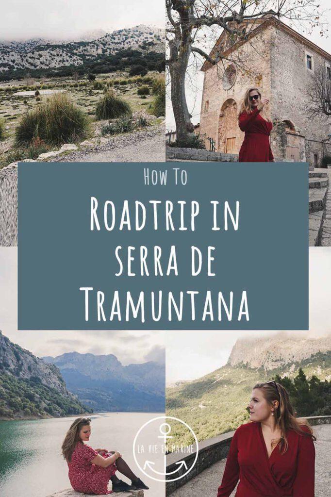 How to Roadtrip the Serra de Tramuntana - La Vie en Marine