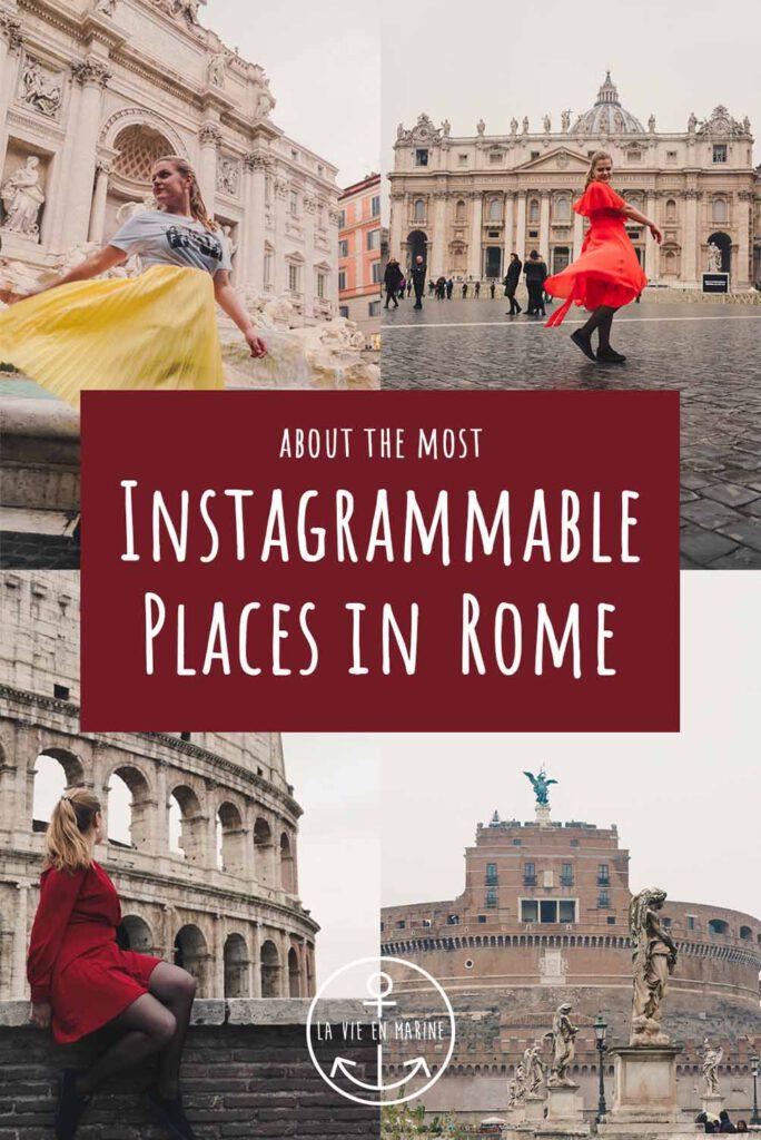 The Top Instagram Worthy Places of Rome - La Vie En Marine