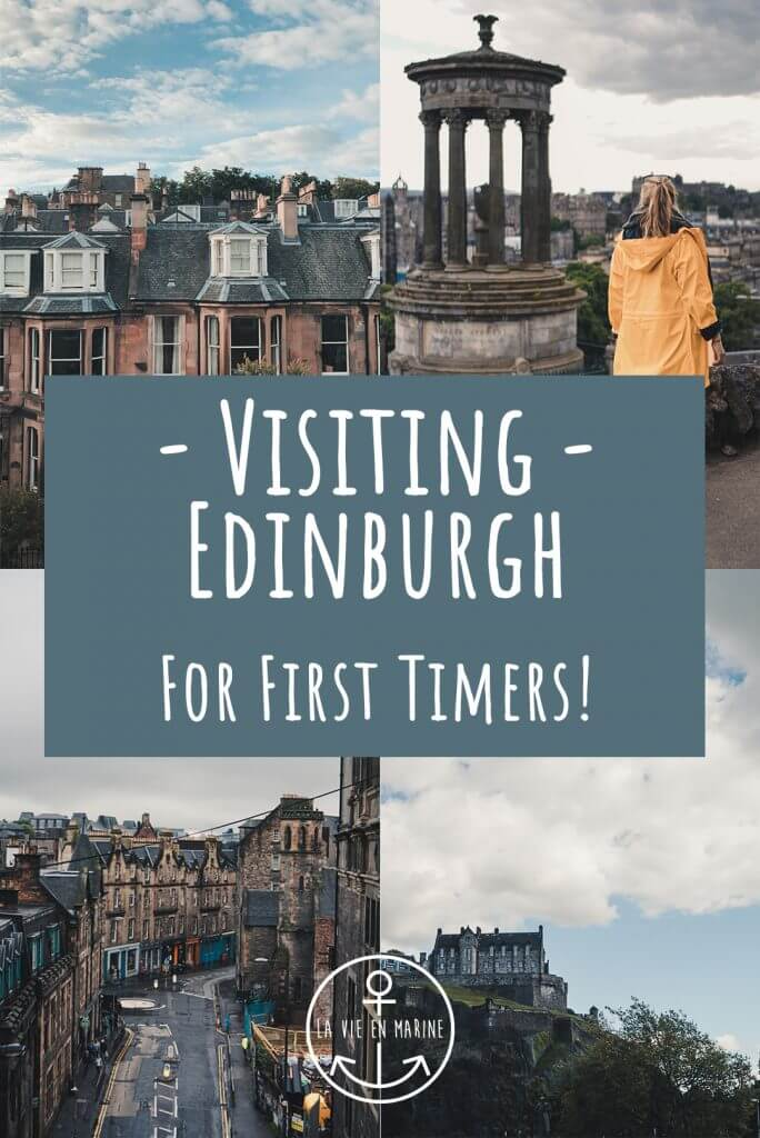 Visiting Edinburgh For First Timers! - La Vie En Marine