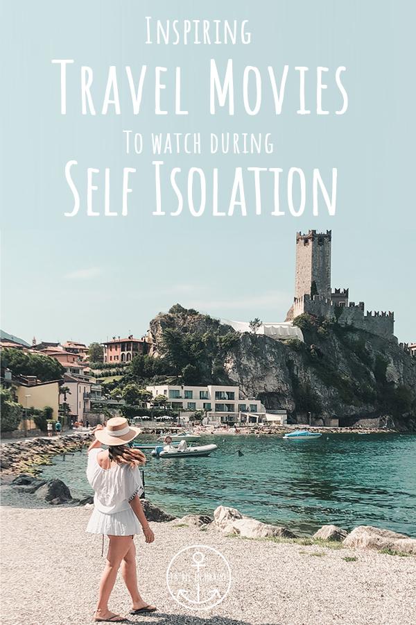 Inspiring Travel Movies to Watch during Self Isolation - La Vie En Marine