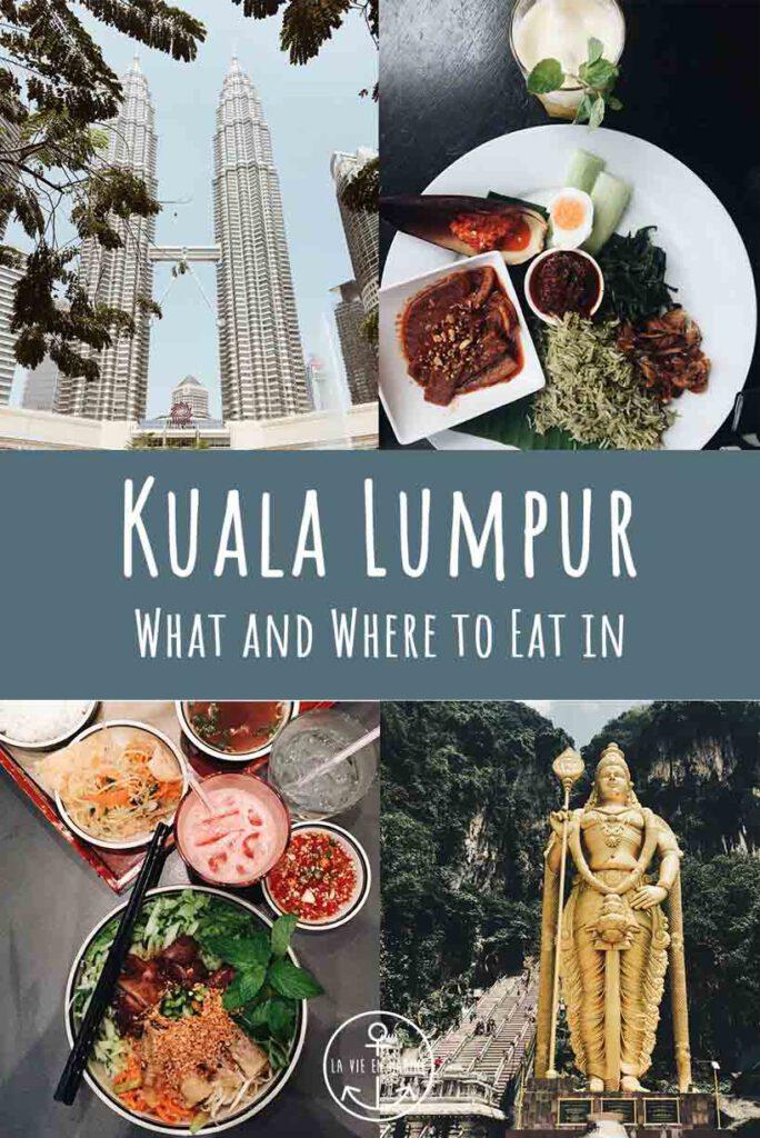 Kuala Lumpur Food Guide - La Vie En Marine