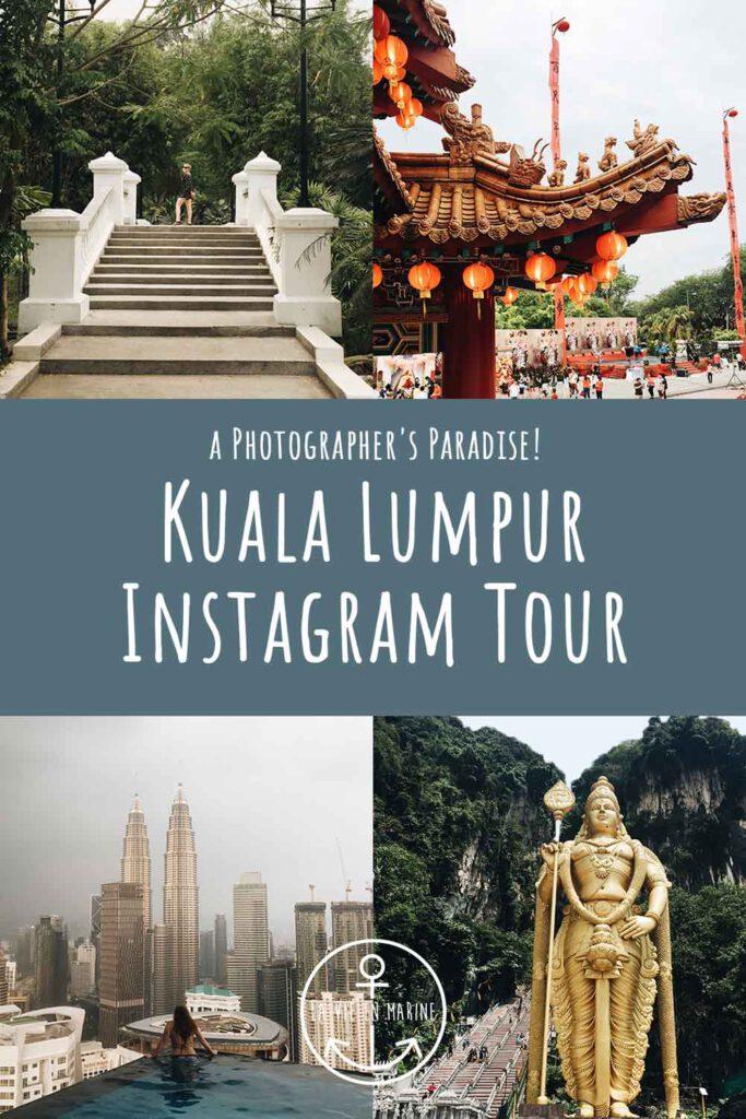 Kuala Lumpur Instagram Tour - La Vie En Marine