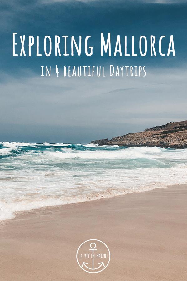How to Explore Mallorca - La Vie En Marine