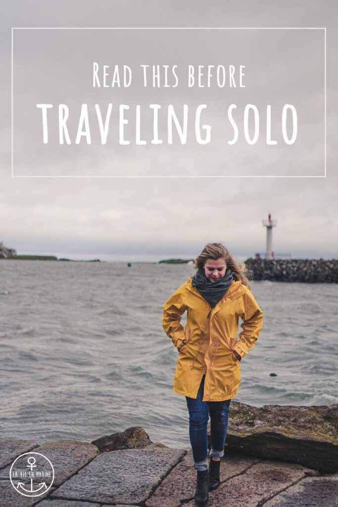Tips for Solo Female Travelers - La Vie En Marine