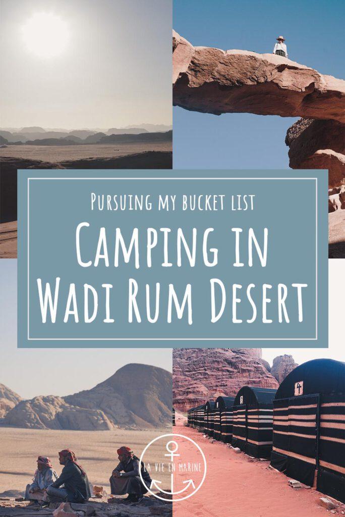 Pursuing my Bucket List: Camping in Wadi Rum Desert - La Vie En Marine