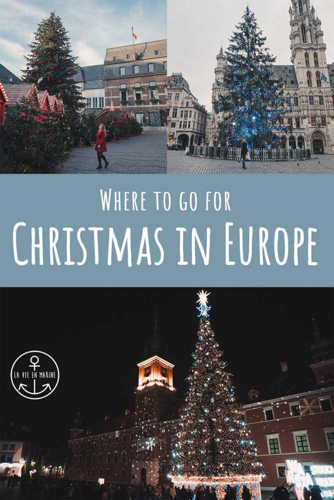 The Top 5 Prettiest Christmas Destinations in Europe - La Vie En Marine