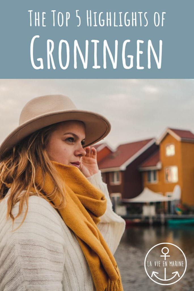 5 Highlights in Groningen You Shouldn't Miss - La Vie En Marine