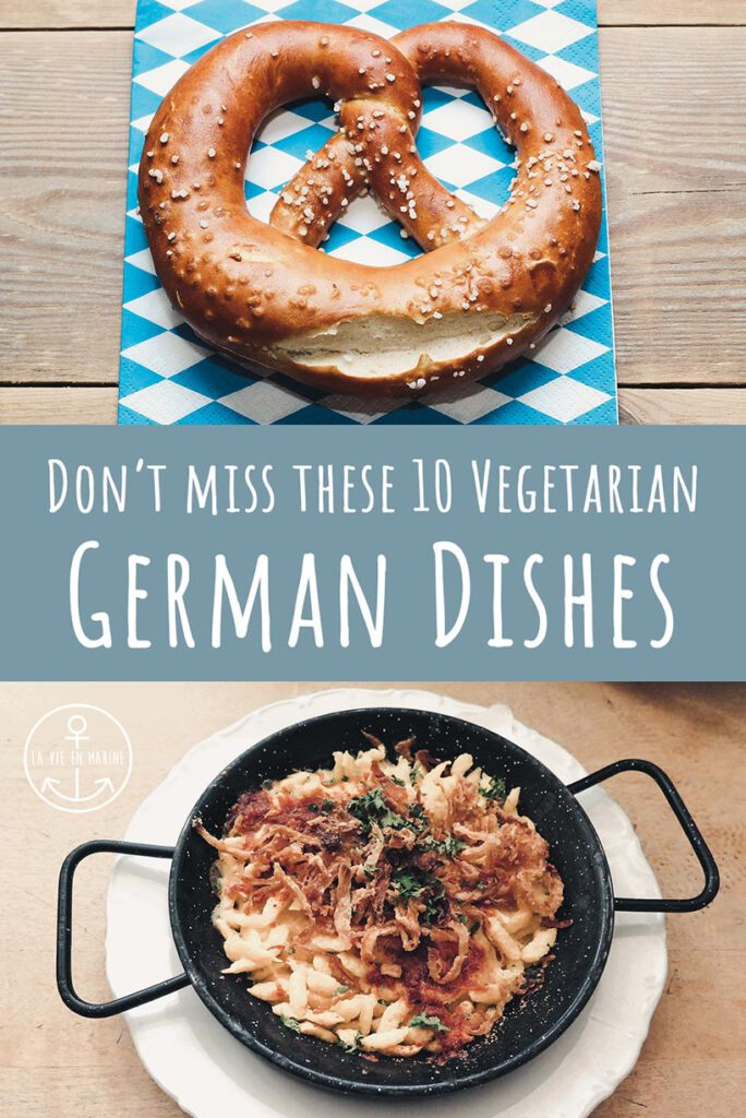 10 Vegetarian German Dishes, You Need to Try! - La Vie En Marine