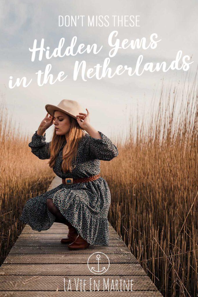 Hidden Gems in the Netherlands: Revealing the Dutch' Best Kept Secrets!