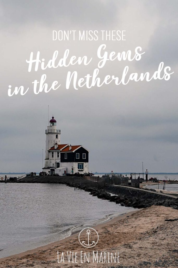 Don't Miss these Hidden Gems in the Netherlands